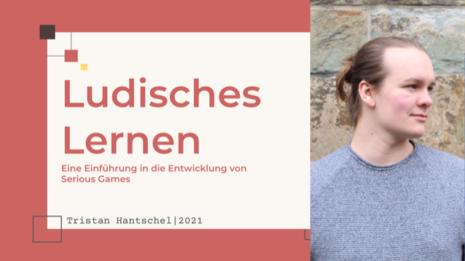 Tristan Hantschel - Ludisches Lernen